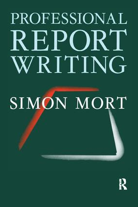 Professional Report Writing: 1st Edition (Paperback) book cover