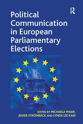 Political Communication in European Parliamentary Elections: 1st Edition (Paperback) book cover