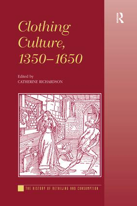 Clothing Culture, 1350-1650 book cover