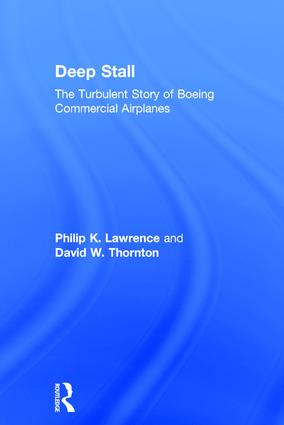 Deep Stall: The Turbulent Story of Boeing Commercial Airplanes, 1st Edition (Paperback) book cover