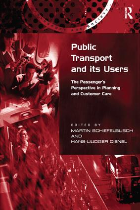 Public Transport and its Users: The Passenger's Perspective in Planning and Customer Care book cover