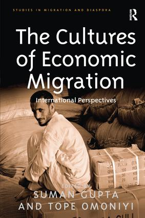 The Cultures of Economic Migration: International Perspectives, 1st Edition (Paperback) book cover