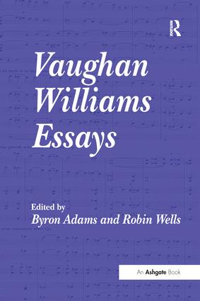 Vaughan Williams Essays: 1st Edition (e-Book) book cover