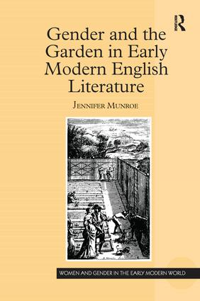 Gender and the Garden in Early Modern English Literature book cover