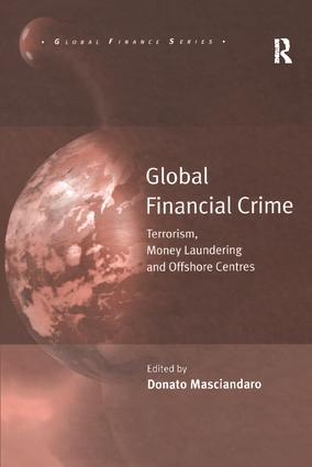 Global Financial Crime: Terrorism, Money Laundering and Offshore Centres, 1st Edition (Paperback) book cover