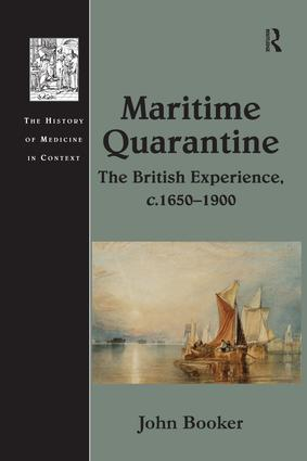 Maritime Quarantine: The British Experience, c.1650–1900 book cover