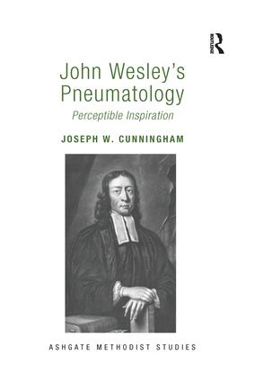 John Wesley's Pneumatology: Perceptible Inspiration book cover
