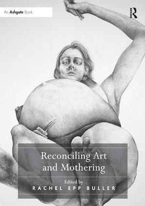 Reconciling Art and Mothering book cover