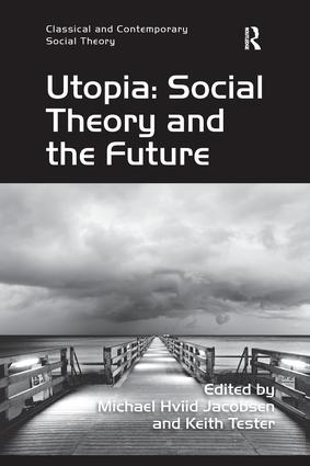 Utopia: Social Theory and the Future book cover