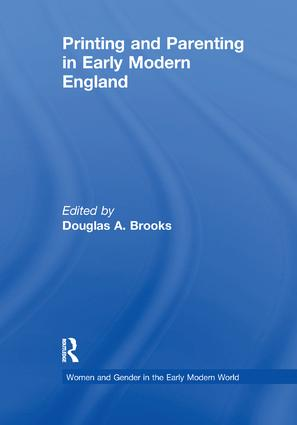 Printing and Parenting in Early Modern England book cover