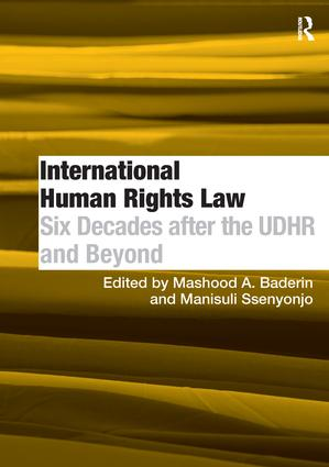 International Human Rights Law: Six Decades after the UDHR and Beyond, 1st Edition (Paperback) book cover