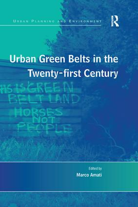 Urban Green Belts in the Twenty-first Century: 1st Edition (Paperback) book cover