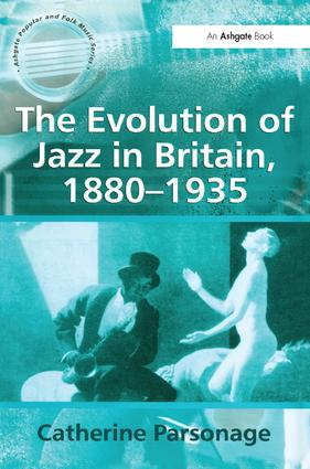 The Evolution of Jazz in Britain, 1880–1935 book cover