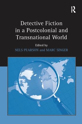 Detective Fiction in a Postcolonial and Transnational World: 1st Edition (Paperback) book cover