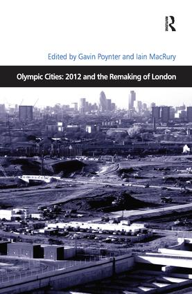 Olympic Cities: 2012 and the Remaking of London: 1st Edition (Paperback) book cover