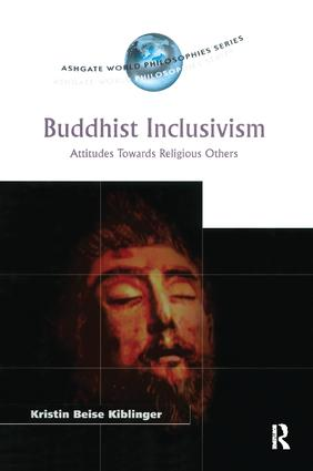 Buddhist Inclusivism: Attitudes Towards Religious Others book cover