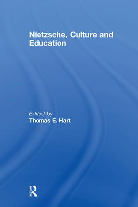 Nietzsche, Culture and Education: 1st Edition (Paperback) book cover