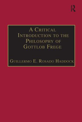 A Critical Introduction to the Philosophy of Gottlob Frege: 1st Edition (Paperback) book cover