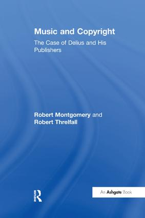Music and Copyright: The Case of Delius and His Publishers book cover