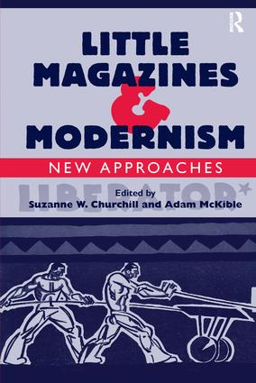Little Magazines & Modernism: New Approaches, 1st Edition (Paperback) book cover