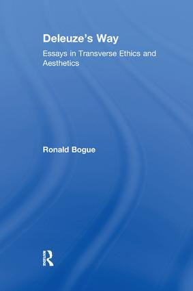 Deleuze's Way: Essays in Transverse Ethics and Aesthetics, 1st Edition (Paperback) book cover
