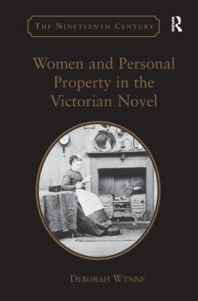 Women and Personal Property in the Victorian Novel