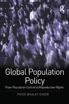 Global Population Policy: From Population Control to Reproductive Rights book cover