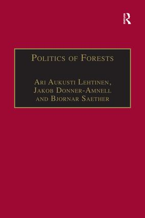 Politics of Forests: Northern Forest-industrial Regimes in the Age of Globalization, 1st Edition (Paperback) book cover