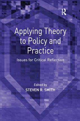 Applying Theory to Policy and Practice: Issues for Critical Reflection, 1st Edition (Paperback) book cover