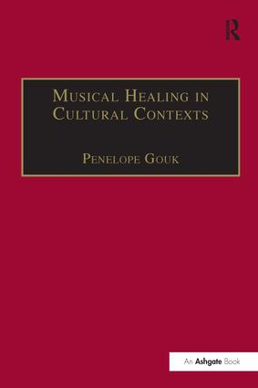 Musical Healing in Cultural Contexts: 1st Edition (Paperback) book cover