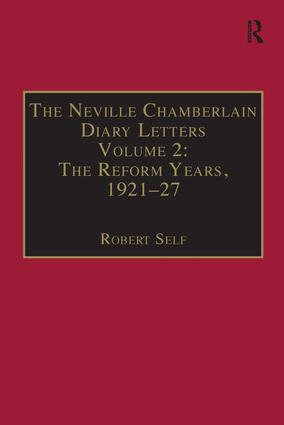 The Neville Chamberlain Diary Letters: Volume 2: The Reform Years, 1921-27, 1st Edition (Paperback) book cover