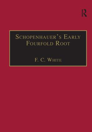 Schopenhauer's Early Fourfold Root: Translation and Commentary book cover