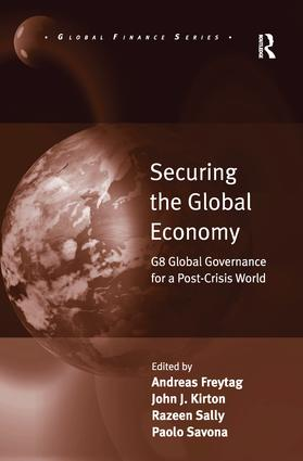 Securing the Global Economy: G8 Global Governance for a Post-Crisis World, 1st Edition (Paperback) book cover