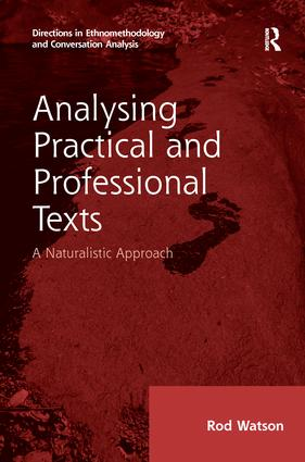Analysing Practical and Professional Texts: A Naturalistic Approach, 1st Edition (Paperback) book cover