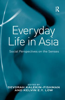 Everyday Life in Asia: Social Perspectives on the Senses, 1st Edition (e-Book) book cover