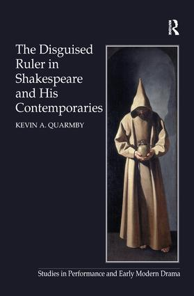 The Disguised Ruler in Shakespeare and his Contemporaries book cover