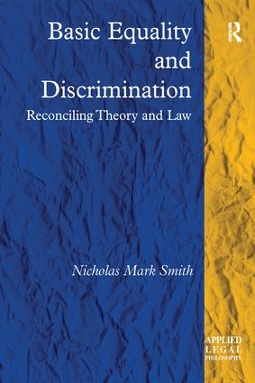 Basic Equality and Discrimination: Reconciling Theory and Law, 1st Edition (Paperback) book cover