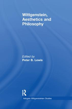 Wittgenstein, Aesthetics and Philosophy: 1st Edition (e-Book) book cover
