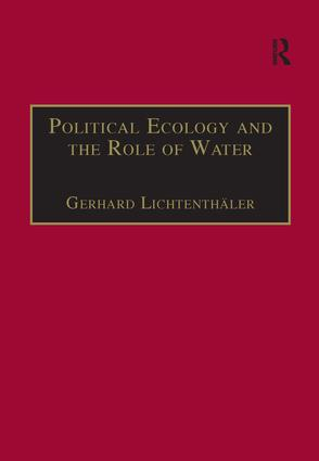 Political Ecology and the Role of Water: Environment, Society and Economy in Northern Yemen book cover