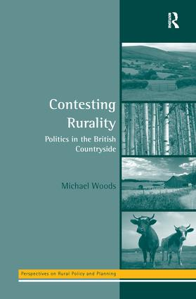 Contesting Rurality: Politics in the British Countryside, 1st Edition (Paperback) book cover