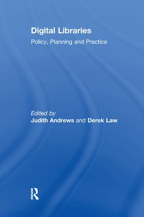 Digital Libraries: Policy, Planning and Practice, 1st Edition (Paperback) book cover