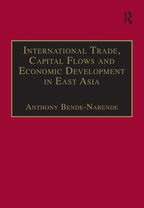 International Trade, Capital Flows and Economic Development in East Asia: The Challenge in the 21st Century, 1st Edition (Paperback) book cover