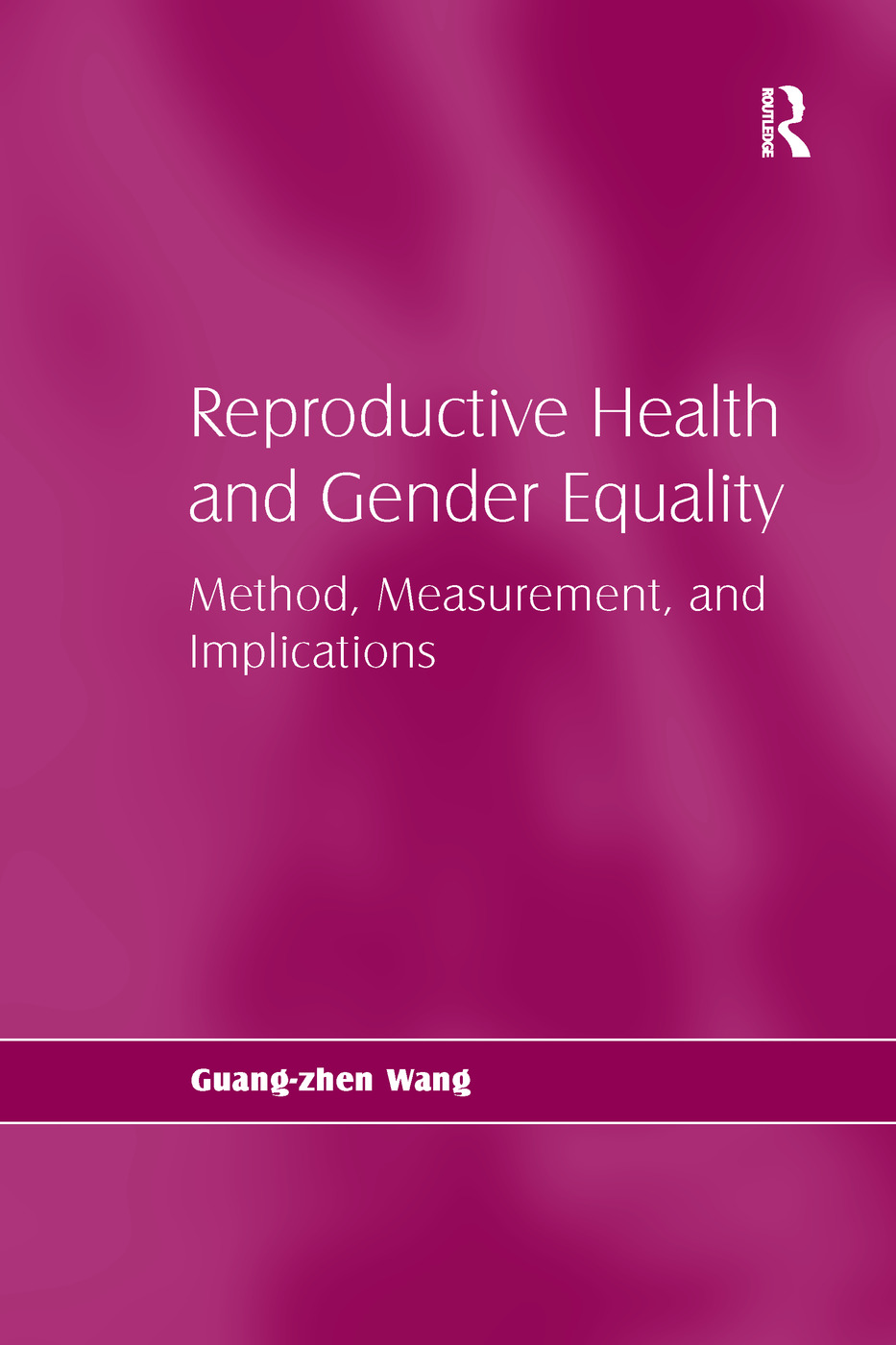 Reproductive Health and Gender Equality: Method, Measurement, and Implications, 1st Edition (Paperback) book cover
