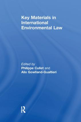 Key Materials in International Environmental Law: 1st Edition (Paperback) book cover