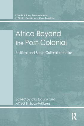 Africa Beyond the Post-Colonial: Political and Socio-Cultural Identities, 1st Edition (Paperback) book cover