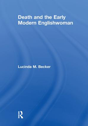 Death and the Early Modern Englishwoman book cover
