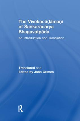 The Vivekacudamani of Sankaracarya Bhagavatpada: An Introduction and Translation book cover