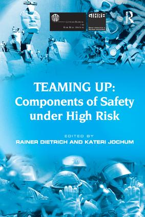 Teaming Up: Components of Safety Under High Risk: 1st Edition (Paperback) book cover