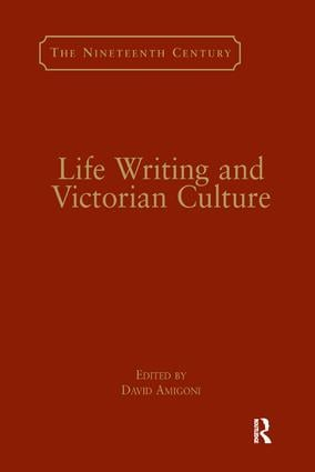 Life Writing and Victorian Culture book cover
