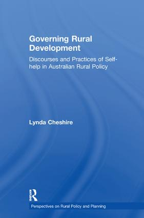 Governing Rural Development: Discourses and Practices of Self-help in Australian Rural Policy, 1st Edition (Paperback) book cover